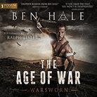 The Age of War - Warsworn - Book 2