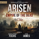 ARISEN - EMPIRE OF THE DEAD - BOOK 8
