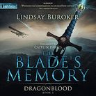 The Blade's Memory - Dragon Blood - Book 5