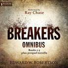Breakers Omnibus: Books 1-3 and Prequel Novella