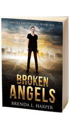 Broken Angels - Angels and Demons - Book 1
