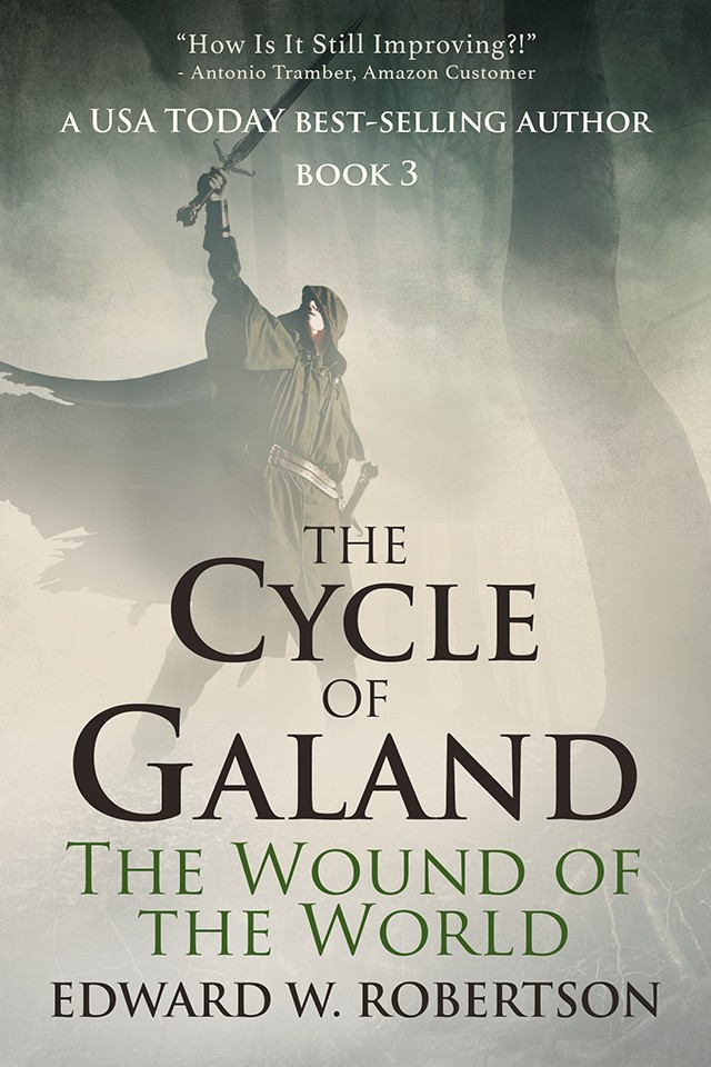 Wound of the World - The Cycle of Galand Book 3