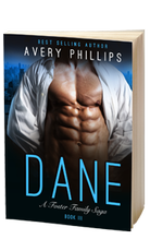 DANE - A FOSTER FAMILY SAGA - BOOK3