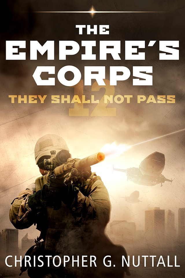 They Shall Not Pass - The Empire's Corps - Book 12