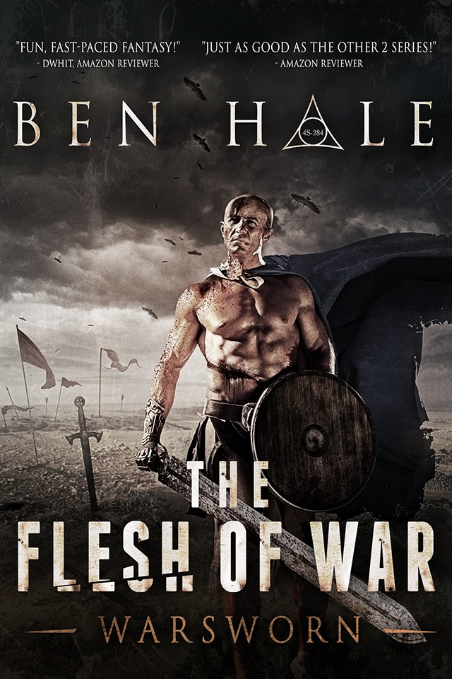 The Flesh of War - Warsworn - Book 1