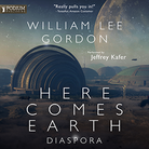 Here Comes Earth: Diaspora