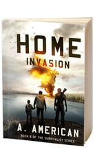 Home Invasion - SURVIVALIST SERIES - BOOK 8