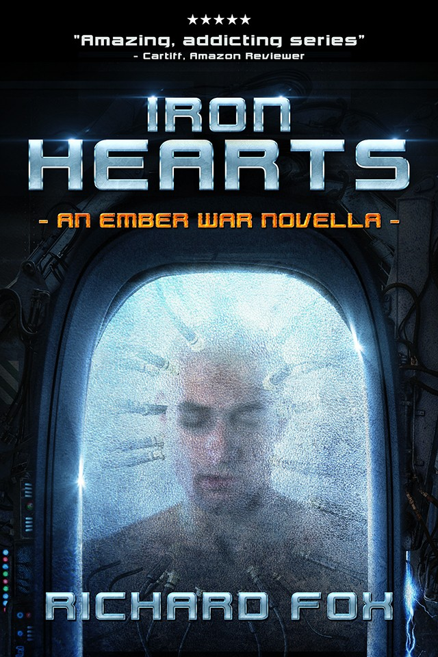 Iron Hearts - An Ember War Novella