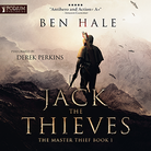 Jack of Thieves - The Master Thief - Book 1