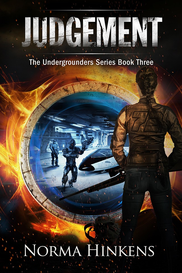 JUDGEMENT - THE UNDERGROUNDERS SERIES - BOOK3