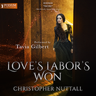 Love's Labor's Won - Schooled in Magic - Book 6