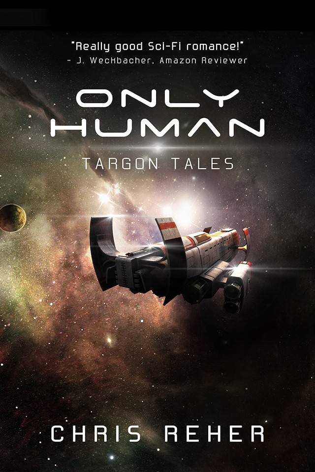ONLY HUMAN - TARGON TALES BOOK 2