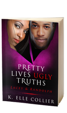 Pretty Lives Ugly Truths - Book 4