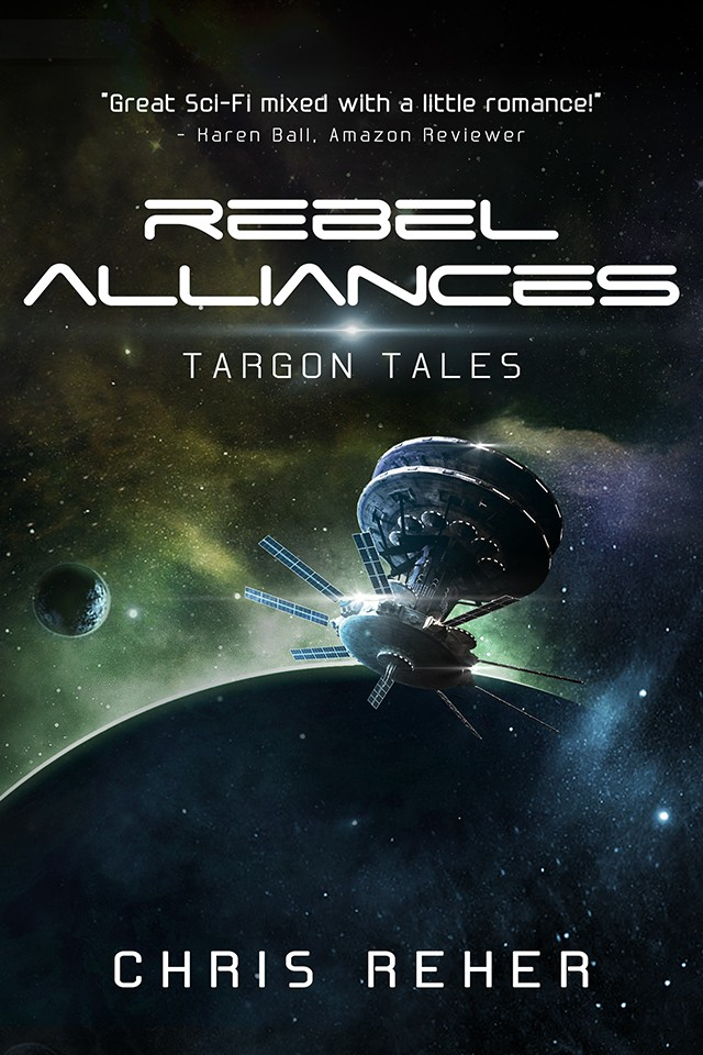 REBEL ALLIANCES - TARGON TALES BOOK 3