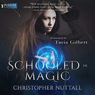 Schooled in Magic - Book 1