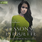 Lessons in Etiquette - Schooled in Magic - Book 2