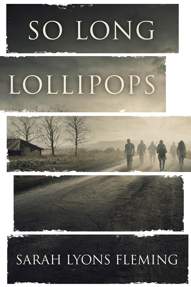So Long, Lollipops - Novella