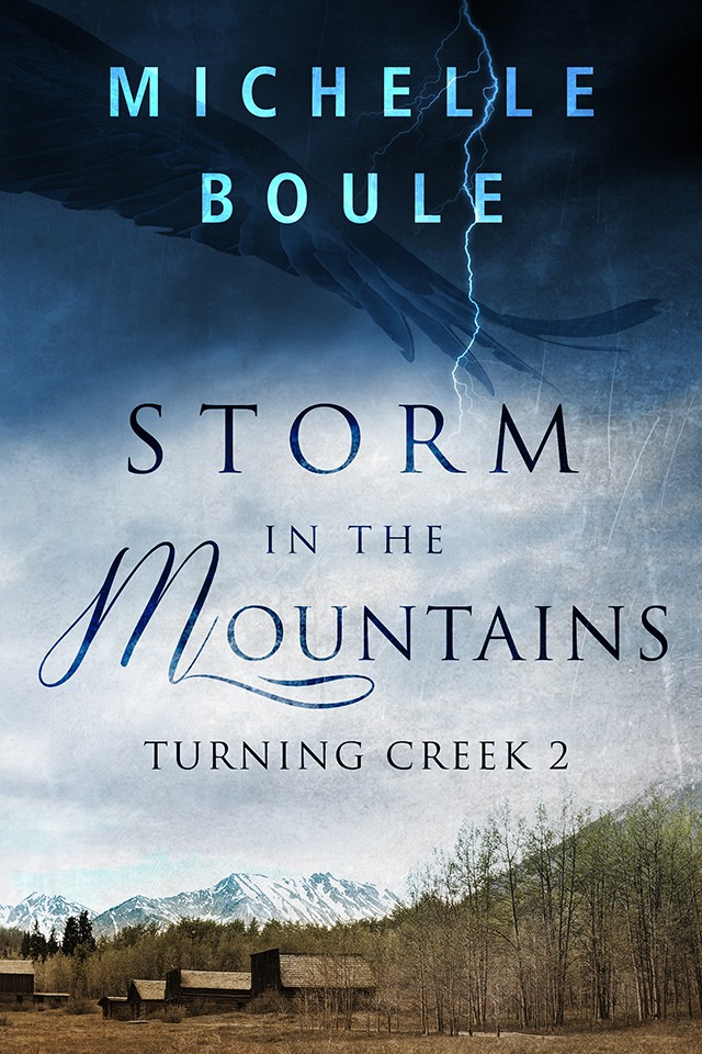 STORM IN THE MOUNTAINS - TURNING CREEK - BOOK2