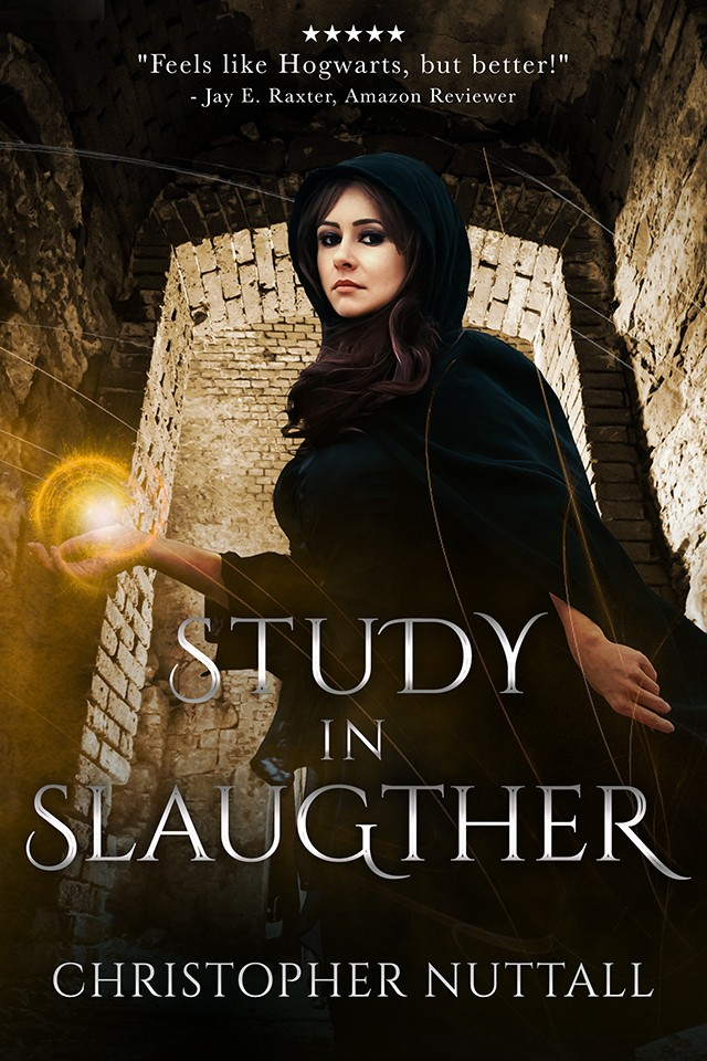 STUDY IN SLAUGHTER - SCHOOLED IN MAGIC - BOOK 3