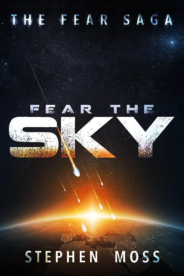 Fear the Sky - The Fear Saga - Book 1