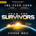 Fear the Survivors - The Fear Saga - Book 2