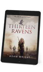Thirteen Ravens - The fight for survival begins.