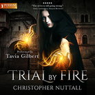 Trial by Fire - Schooled in Magic - Book 7