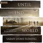 Until the End of the World - Book1
