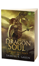 The Dragon Soul - THE VAGRANT SOULS BOOK 2