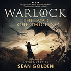 Warlock - The War Chronicles - Book 2